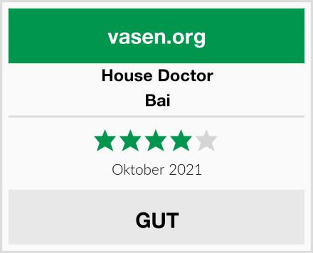 House Doctor Bai Test